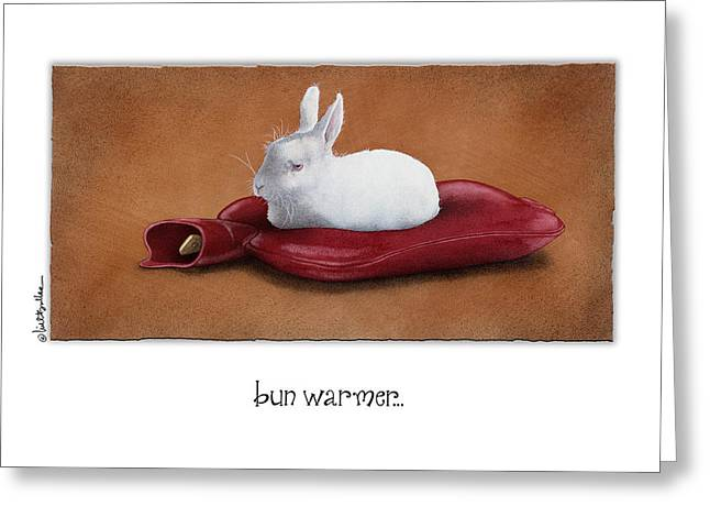 Hot Water Greeting Cards - Bun Warmer... Greeting Card by Will Bullas