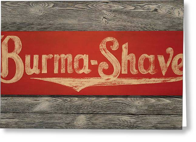 Movie Prop Paintings Greeting Cards - Burma-Shave Sign Greeting Card by Bill Jonas