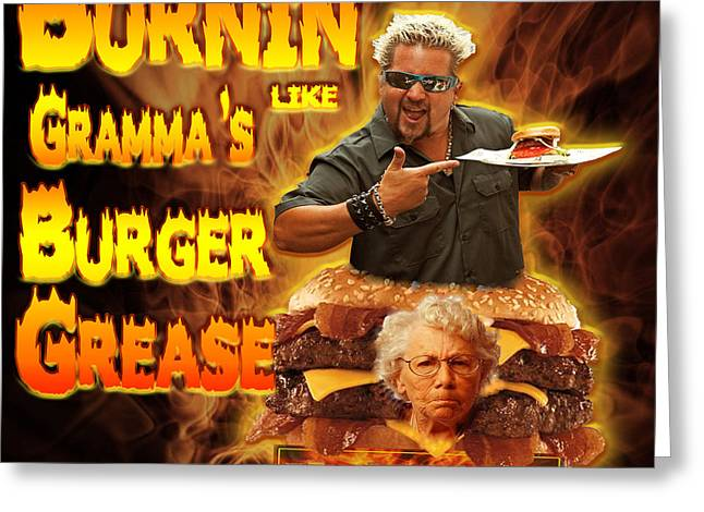 Cheeseburger Digital Greeting Cards - Burnin Like Grammas Burger Grease Greeting Card by Big  Tasty