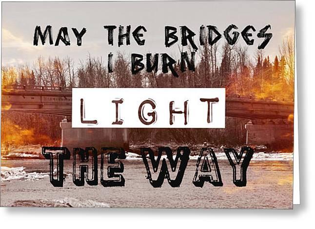 Jennifer Kimberly Greeting Cards - Burning Bridges Greeting Card by Jennifer Kimberly