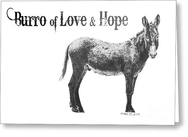 Wild Life Drawings Greeting Cards - Burro of Love and Hope Greeting Card by Marianne NANA Betts