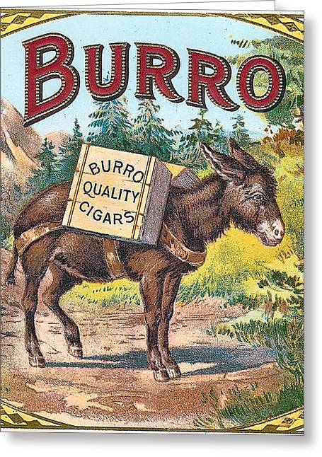 Burros Greeting Cards - Burro Quality Of Cigars Label Greeting Card by Label Art