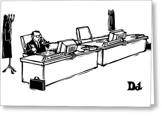 Businessman With Two Desks And Two Phones Greeting Card by Drew Dernavich
