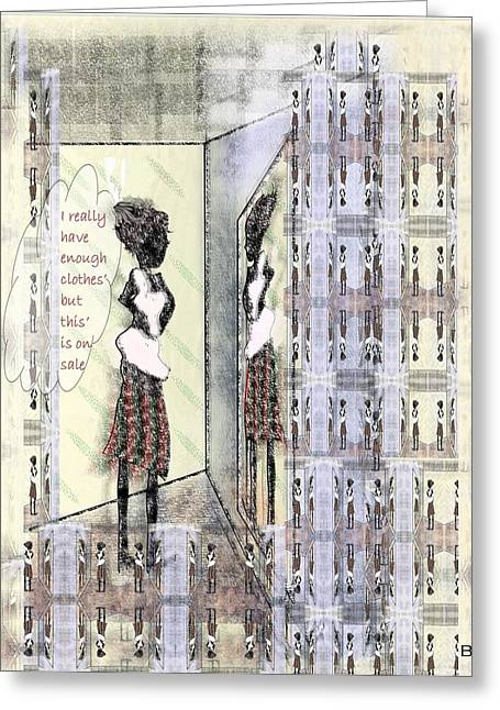 Dressing Room Greeting Cards - But This Is On Sale Greeting Card by Lorna Bush