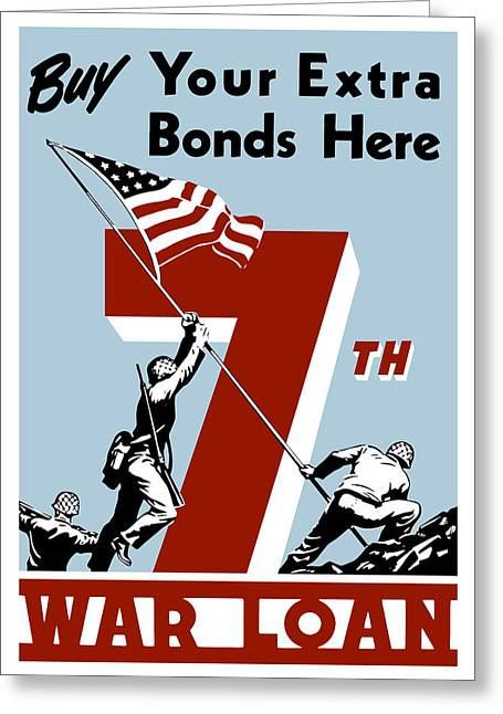 Ww11 Greeting Cards - Buy Your Extra Bonds Here Greeting Card by War Is Hell Store