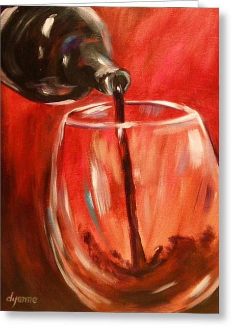 Wine Pouring Greeting Cards - By The Glass Greeting Card by Dyanne Parker
