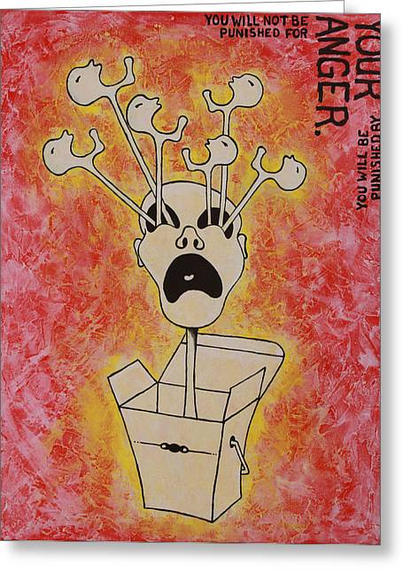 Take-out Greeting Cards - By Your Anger Greeting Card by Jen Raven
