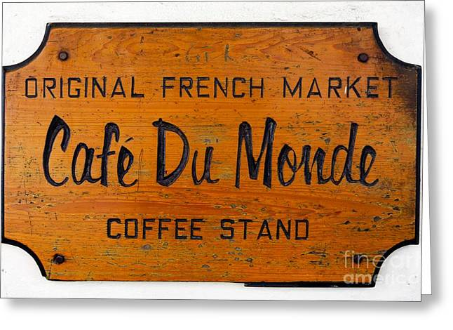 French Quarter Photographs Greeting Cards - Cafe Du Monde Sign in New Orleans Louisiana Greeting Card by Paul Velgos