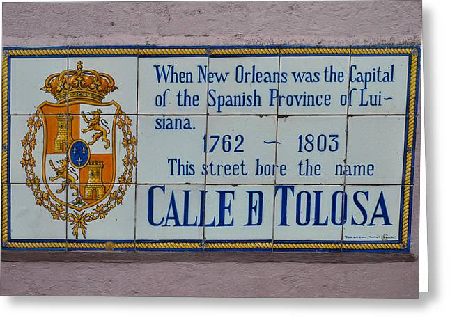 Calle D Tolusa - New Orleans Greeting Card by Bill Cannon