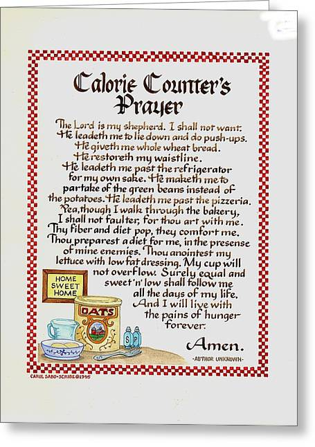 Calligraphy Print Mixed Media Greeting Cards - Calorie Counters Prayer Greeting Card by Carol Sabo