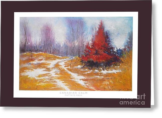 Quite Pastels Greeting Cards - Canadian Calm Greeting Card by Matthys Moss