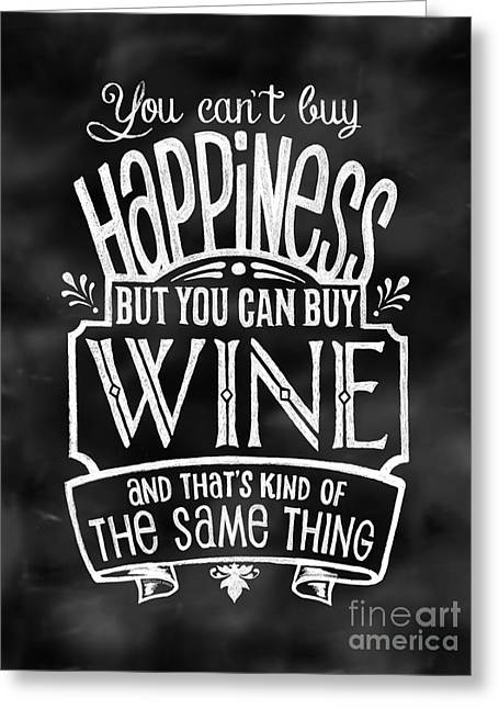 Vintage Wine Lovers Mixed Media Greeting Cards - Cant Buy Happiness But You Can Buy Wine Greeting Card by Michelle Baker