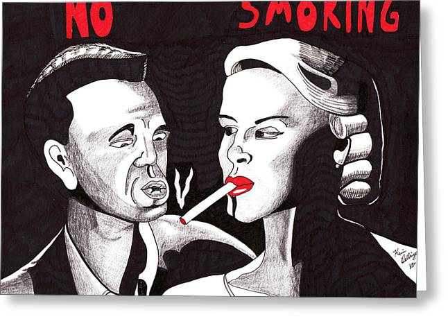 Film Noir Drawings Greeting Cards - Cant You See the Sign? No Smoking Greeting Card by Kevin Dellinger