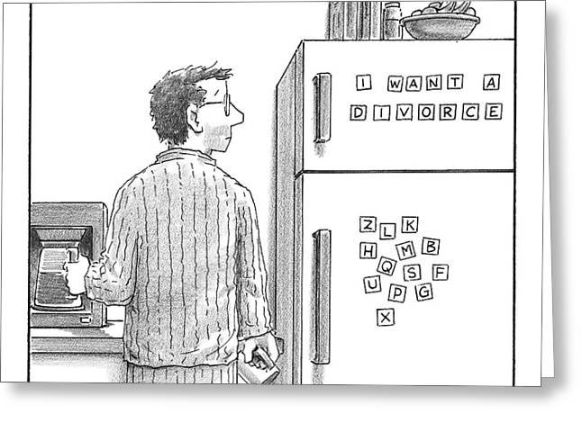 Captionless. Man In Pajamas Making Coffee Looks Greeting Card by Harry Bliss