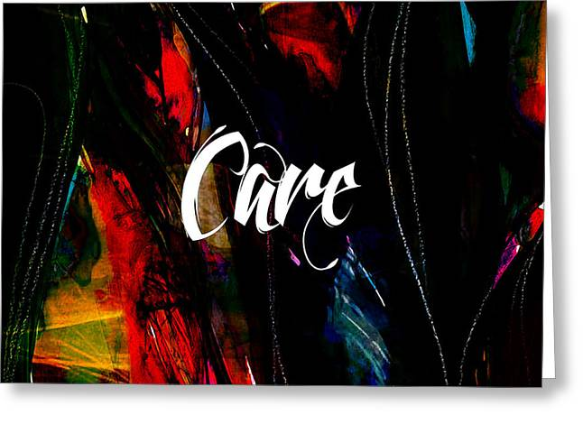 Inspirational Greeting Cards - Care Greeting Card by Marvin Blaine