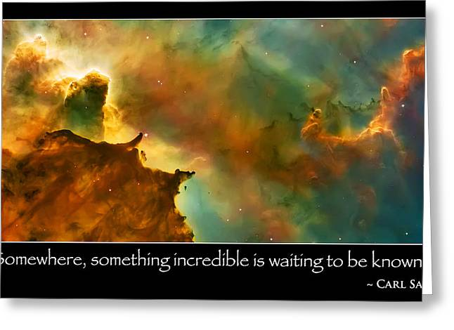 Carl Sagan Quote And Carina Nebula 3 Greeting Card by The  Vault - Jennifer Rondinelli Reilly
