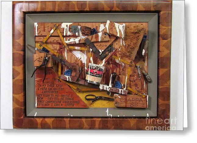Carpenters Lament Greeting Card by Bill Czappa