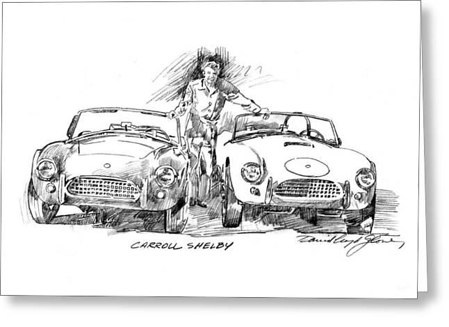 Carroll Shelby Drawings Greeting Cards - Carroll Shelby and the Cobras Greeting Card by David Lloyd Glover