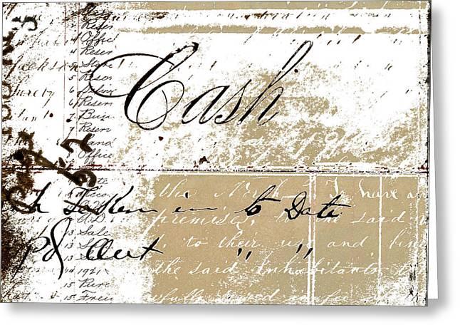 Cash Greeting Card by Carol Leigh