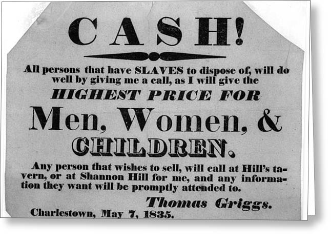 Negro Greeting Cards - CASH for SLAVES NOTICE  1835 Greeting Card by Daniel Hagerman