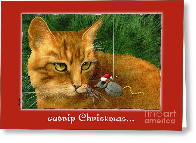 Will Greeting Cards - Catnip Christmas... Greeting Card by Will Bullas
