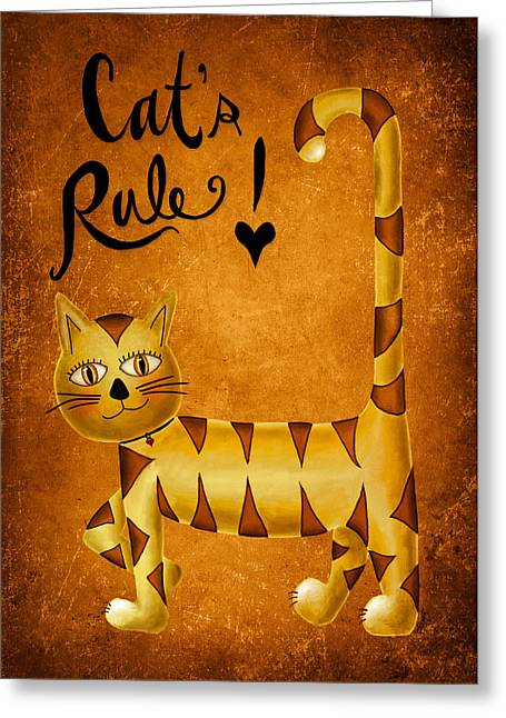 Animal Lover Digital Art Greeting Cards - Cats Rule Greeting Card by Brenda Bryant
