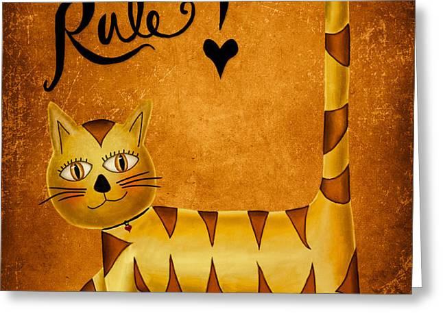 Cat's Rule Greeting Card by Brenda Bryant