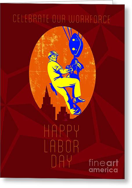 Labor Day Greeting Cards - Celebrate Our Workforce Labor Day Greeting Card Greeting Card by Aloysius Patrimonio