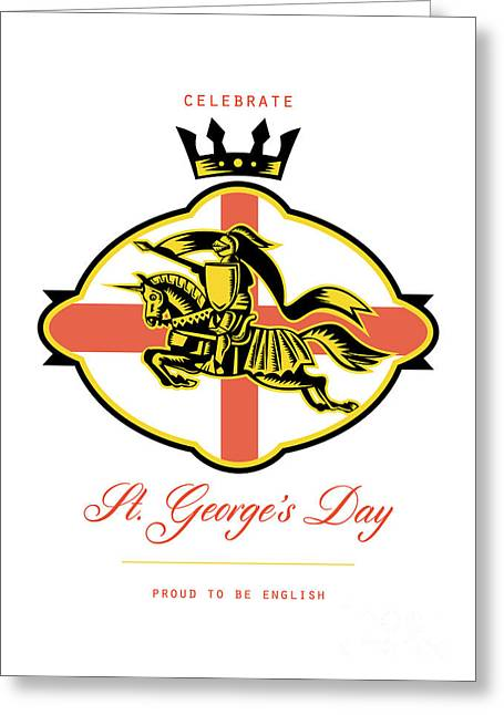 Brandishing Greeting Cards - Celebrate St. George Day Proud to Be English Retro Poster Greeting Card by Aloysius Patrimonio