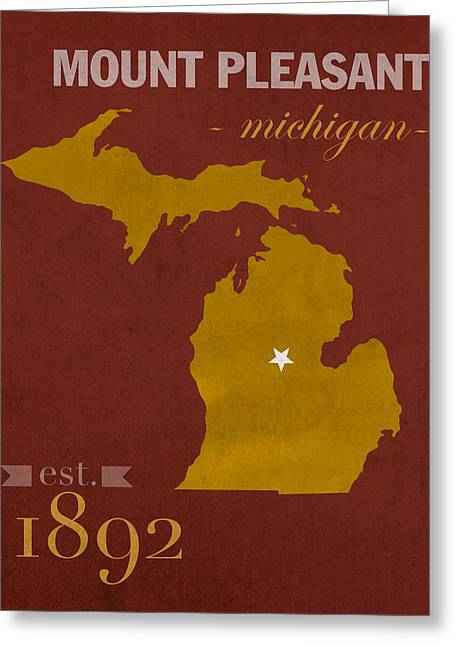 Town Mixed Media Greeting Cards - Central Michigan University Chippewas Mount Pleasant College Town State Map Poster Series No 028 Greeting Card by Design Turnpike