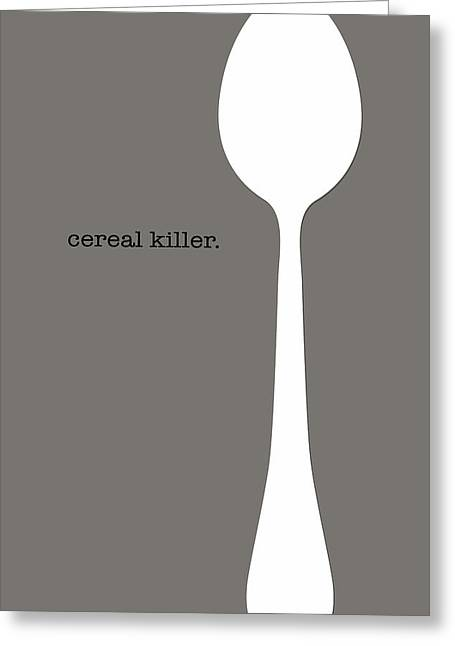 Food Digital Greeting Cards - Cereal Killer Greeting Card by Nancy Ingersoll