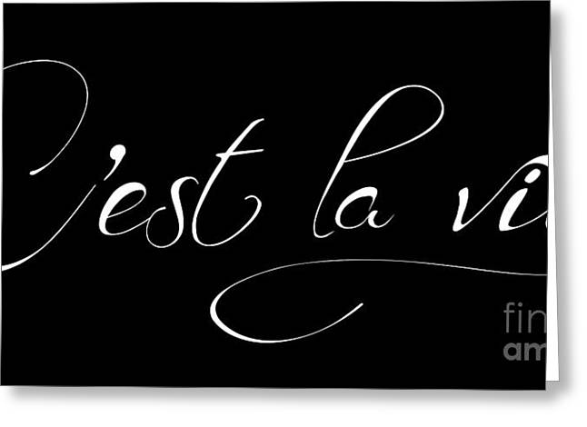 France Greeting Cards - Cest la vie Greeting Card by Marion De Lauzun