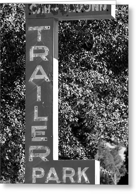 Trailer Park Greeting Cards - Trailer Park Campground sign Greeting Card by David Lee Thompson