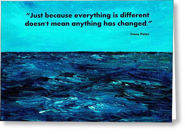 Just Because Greeting Cards - Change Greeting Card by Anastasiya Malakhova