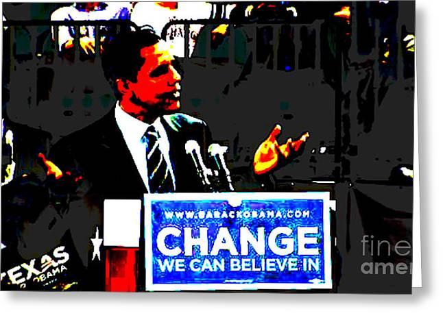 President Obama Greeting Cards - Change Greeting Card by Bryan Eaton