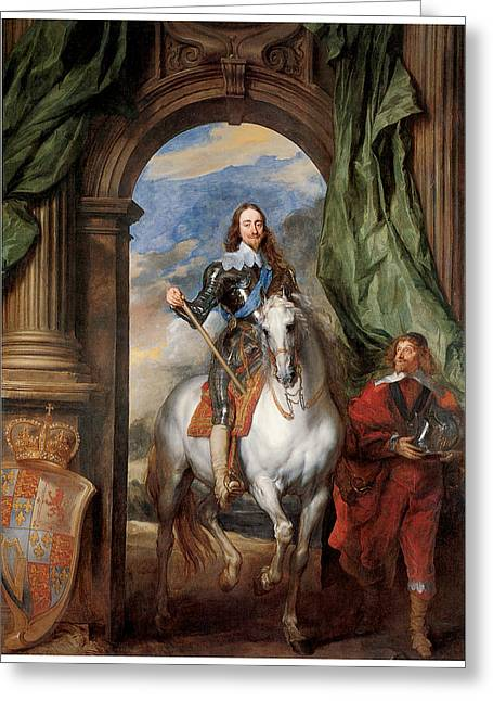 Sir Charles Greeting Cards - Charles I with M de St Antoine Greeting Card by Sir Anthony Van Dyck