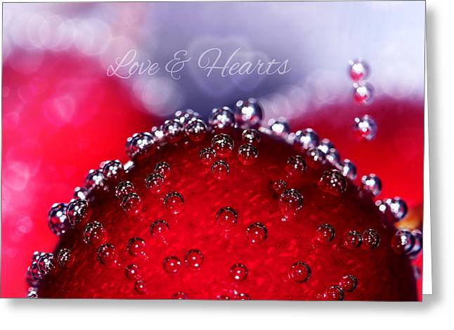 Fizz Greeting Cards - Cherry Fizz Hearts With Love Greeting Card by Tracie Kaska