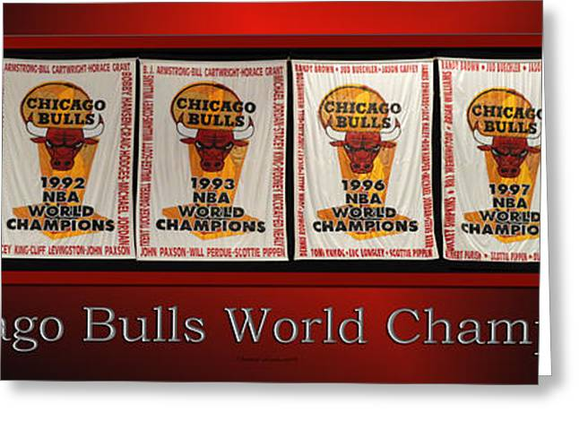 Chicago Bulls World Champions Banners Greeting Card by Thomas Woolworth