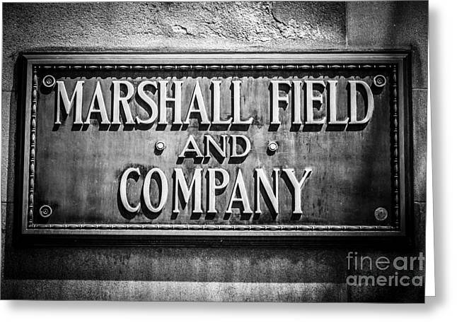 Macy Greeting Cards - Chicago Marshall Field Sign in Black and White Greeting Card by Paul Velgos