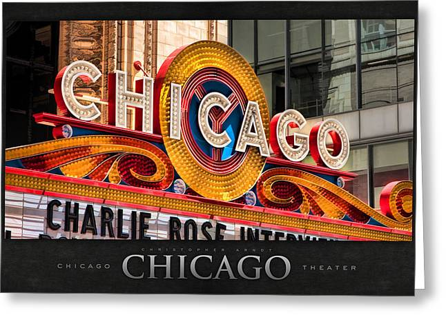 Landmark Posters Greeting Cards - Chicago Theatre Marquee Poster Greeting Card by Christopher Arndt