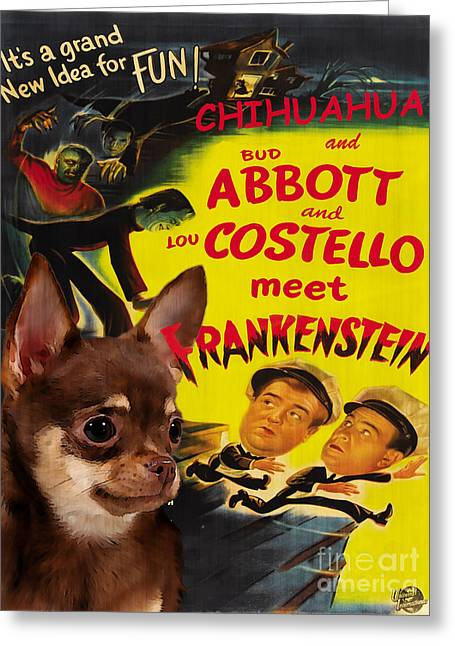 Costello Greeting Cards - Chihuahua Art - Abbot and Costello Meet Frankenstein Movie Poster Greeting Card by Sandra Sij