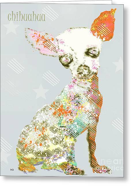Chihuahua Art Print Greeting Cards - Chihuahua Dog  Greeting Card by Bri Buckley