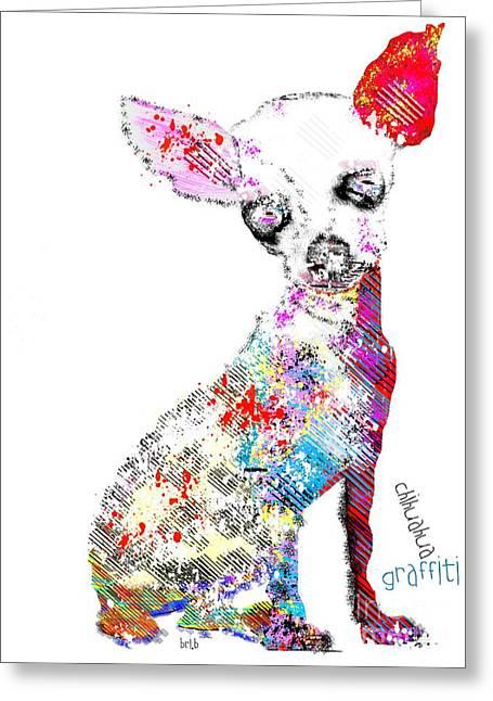 Chihuahua Art Print Greeting Cards - Chihuahua Graffiti Greeting Card by Bri Buckley