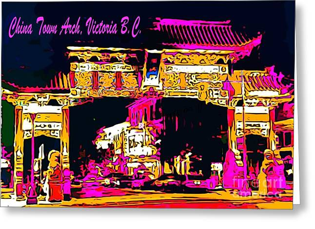 John Malone Artist Greeting Cards - China Town Arch Victoria British Columbia Canada Greeting Card by John Malone