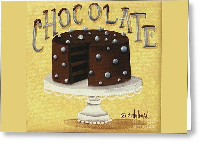 Catherine Greeting Cards - Chocolate Cake Greeting Card by Catherine Holman