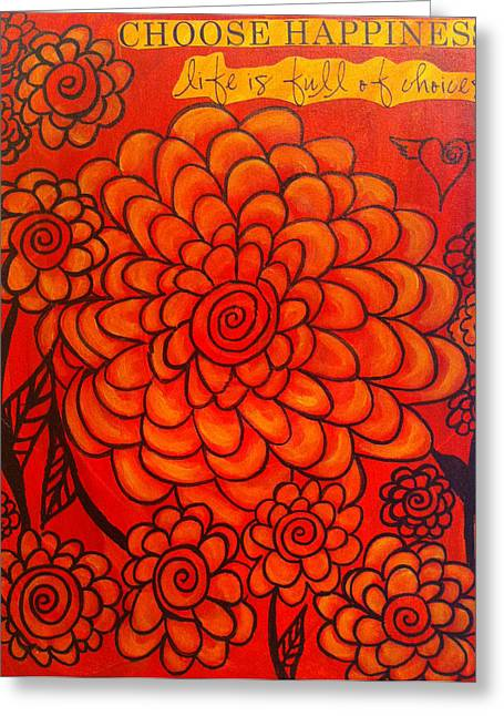 Choosing Paintings Greeting Cards - Choose Happiness Greeting Card by Michelle Fairchild