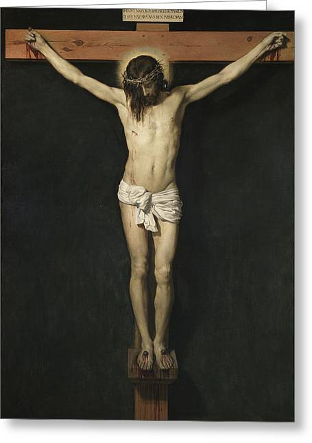 Old Masters Greeting Cards - Christ Crucified Greeting Card by Diego Rodriguez de Silva Velazquez