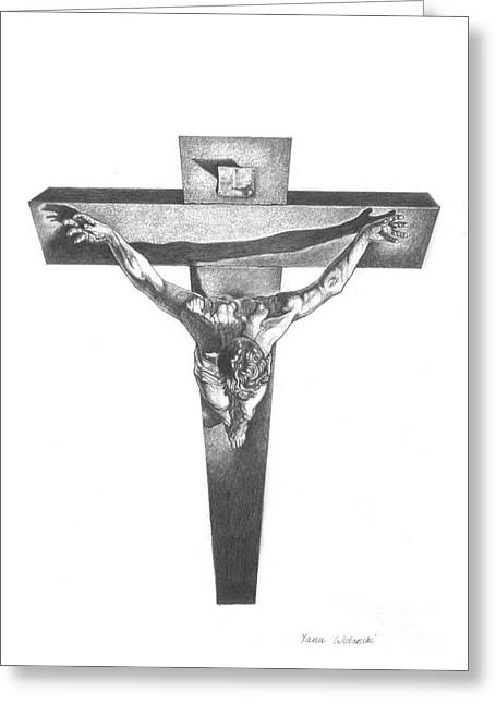 Resurrection Drawings Greeting Cards - Christ on the Cross Greeting Card by Yana Wolanski