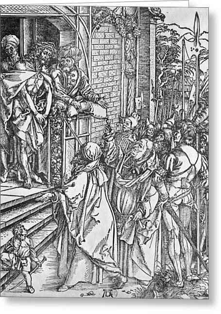Son Of God Drawings Greeting Cards - Christ presented to the people Greeting Card by Albrecht Durer or Duerer