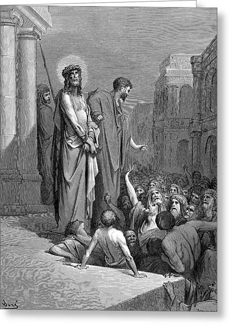 Dore Greeting Cards - Christ Presented to the People Greeting Card by Gustave Dore